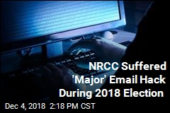NRCC Suffered 'Major' Email Hack During 2018 Election