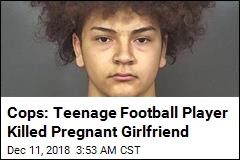 Cops: High School Football Player Killed Pregnant Teen