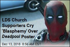 Why a Deadpool Poster Has Upset LDS Church Supporters