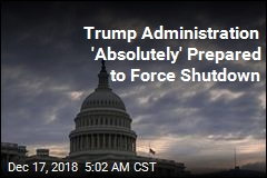 Trump Administration 'Absolutely' Prepared to Force Shutdown