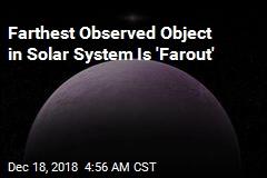 Farthest Observed Object in Solar System Is 'Farout'