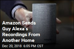 Amazon Sends Guy Alexa's Recordings From Another Home