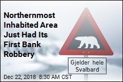 Northernmost Inhabited Area Just Had Its First Bank Robbery