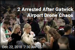 2 Arrested After Gatwick Airport Drone Chaos