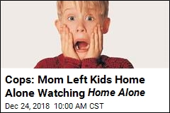 Mom Busted After Kids Left Home Alone With Home Alone