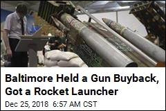 Baltimore Held a Gun Buyback, Got a Rocket Launcher