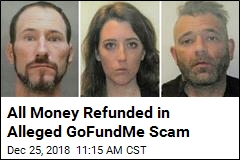 GoFundMe Refunds All Money in Alleged Scam