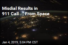 Misdial Results in 911 Call ... From Space