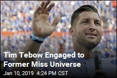 Tim Tebow Is Engaged