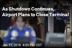 As Shutdown Continues, Airport Plans to Close Terminal