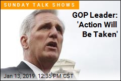 GOP Leader: 'Action Will Be Taken'