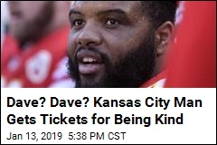 Dave? Dave? Kansas City Man Gets Tickets for Being Kind