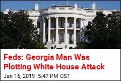 Feds: Georgia Man Was Plotting White House Attack
