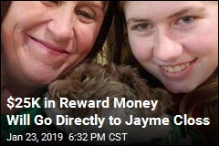 $25K in Reward Money Will Go Directly to Jayme Closs