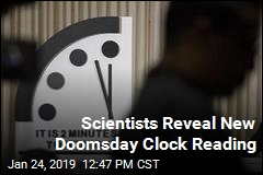 Scientists Reveal New Doomsday Clock Reading