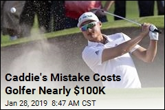 Caddie's Mistake Costs Golfer Nearly $100K
