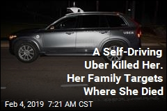 Family of Woman Killed by Self-Driving Uber Files $10M Claim