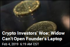 Crypto Investors' Woe: Widow Can't Open Founder's Laptop
