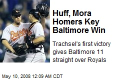 Huff, Mora Homers Key Baltimore Win