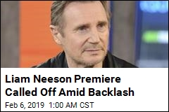 Red Carpet Premiere of Neeson Movie Canceled