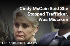Cops: Cindy McCain Was Wrong About 'Human Trafficker'