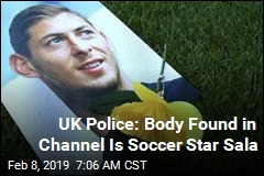 UK Police: Body Found in Channel Is Soccer Star Sala