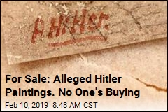 For Sale: Alleged Hitler Paintings. No One's Buying