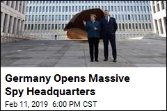 Germany Opens Massive Spy Headquarters