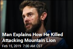 Man Explains How He Killed Attacking Mountain Lion