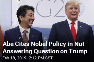 Abe Has Praise for Trump, but Won't Answer Nobel Question