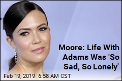 Moore: Life With Adams Was 'So Sad, So Lonely'