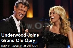 Underwood Joins Grand Ole Opry