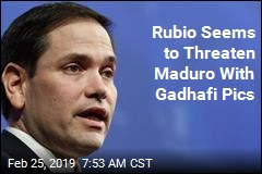 Rubio Seems to Threaten Maduro With Gadhafi Pics