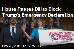House Passes Bill to Block Trump's Border Emergency