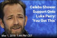 Celebs Shower Support Onto Luke Perry: 'You Got This'