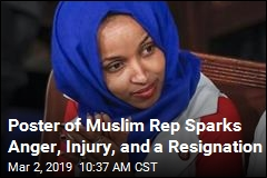 Poster of Muslim Rep Sparks Anger, Injury, and a Resignation