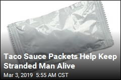Guy Stranded in Snow Survives 5 Days on Taco Sauce Packets