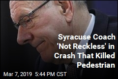 Syracuse Coach 'Not Reckless' in Crash That Killed Pedestrian
