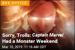 Sorry, Trolls: Captain Marvel Had a Monster Weekend