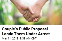 Couple's Public Proposal Lands Them Under Arrest