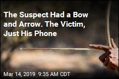 The Suspect Had a Bow and Arrow. The Victim, Just His Phone