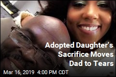 He Was Close to Dying. Enter His Adopted Daughter