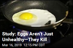 Sorry, About Eggs. The News Isn't Good
