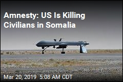 US Accused of Killing Civilians in Somalia Strikes