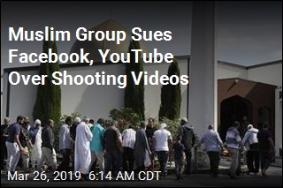 Facebook, YouTube Sued Over Mosque Shooting Videos