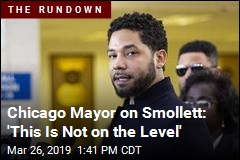Chicago Mayor on Smollett: 'This Is Not on the Level'