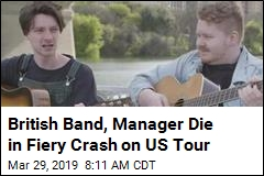 British Band, Manager Die in Fiery Crash on US Tour