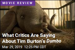 What Critics Are Saying About Tim Burton's Dumbo