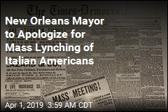 New Orleans Mayor to Apologize for Mass Lynching of Italian-Americans