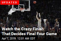 Watch the Crazy Finish That Decides Final Four Game